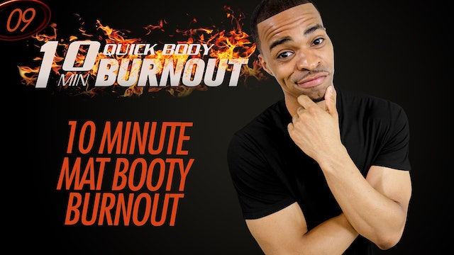 009 - 10 Minute Quick Booty Burnout - No Equipment or Squats + Knee-Friendly