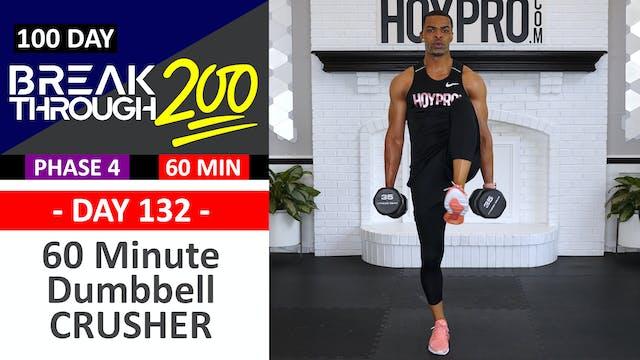 #132 - 60 Minute Full Body Dumbbell C...
