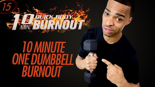 015 - 10 Minute One Dumbbell from Hell - Light Dumbbell Toning HIIT Workout