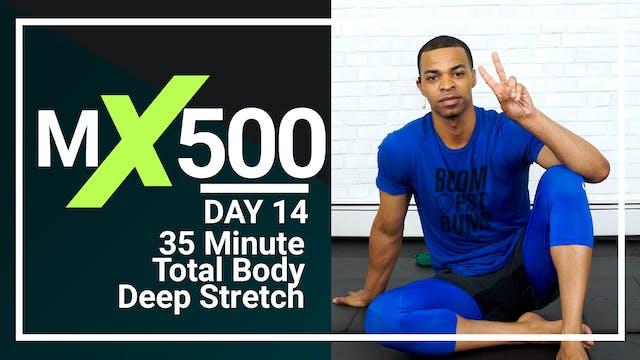 MX500 #14 - 35 Minute Deep Stretch Yoga
