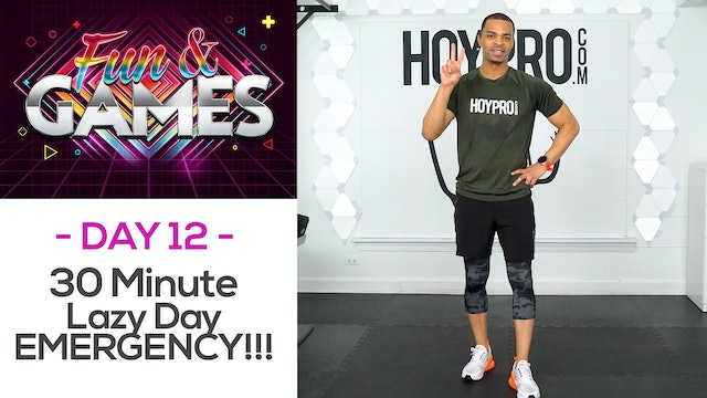 30 Minute Lazy Day EMERGENCY Workout - Fun & Games #12