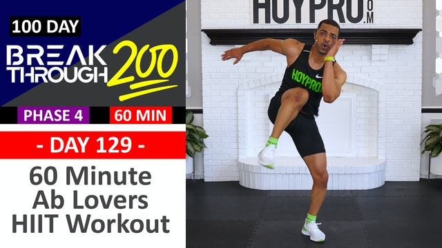 #129 - 60 Minute SIX-PACK Hybrid HIIT Workout for Ab Lovers - Breakthrough200