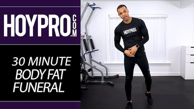 30 Minute EXTREME Body Fat Funeral 2019