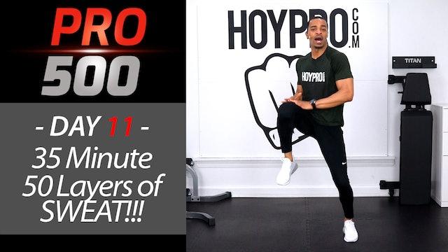 35 Minute 50 Layers of Sweat Tabata - PRO 500 #12