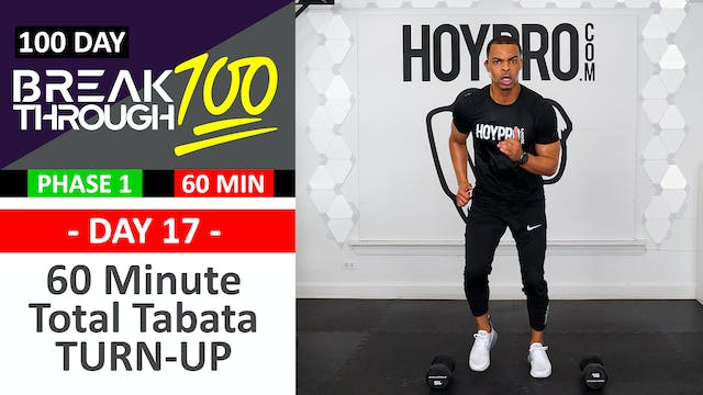 #17 - 60 Minute TURN UP Tabata & Toning Workout + Abs - Breakthrough100