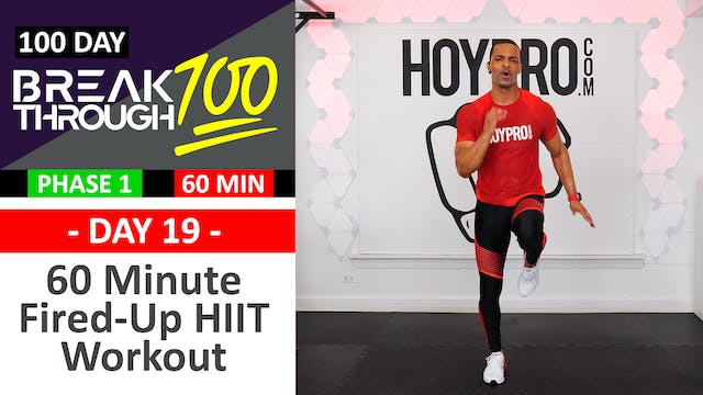 #19 - 60 Minute Fired-Up Full Body HI...