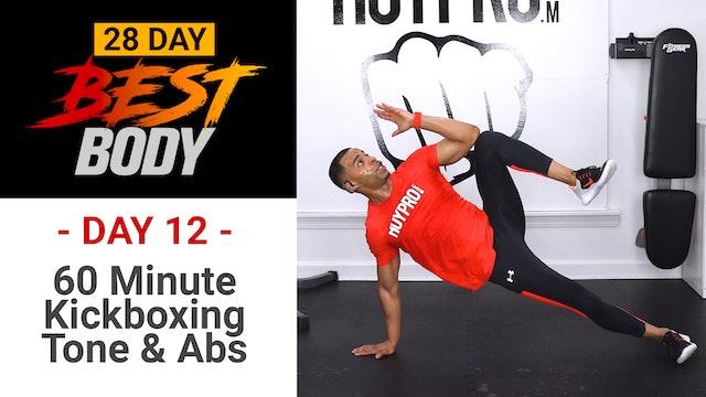 60 Minute EXPLOSIVE Kickboxing , Tone & Abs - Best Body #12