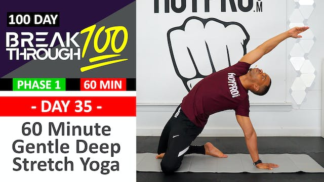 #35 - 60 Minute Gentle Deep Yoga Stre...