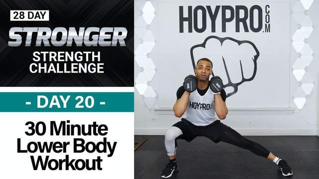 30 Minute Lower Body Strength Workout - STRONGER #20