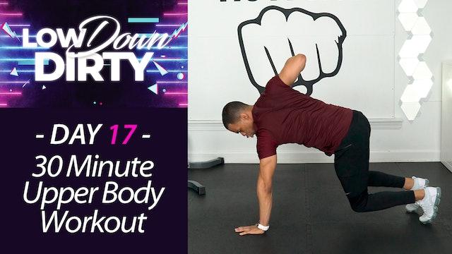 30 Minute GUNS - Upper Body Intermediate Strength Workout - Low Down #17