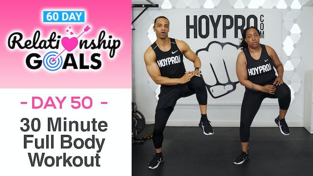 30 Minute LONGEVITY Full Body Hybrid Workout - Relationship Goals #50