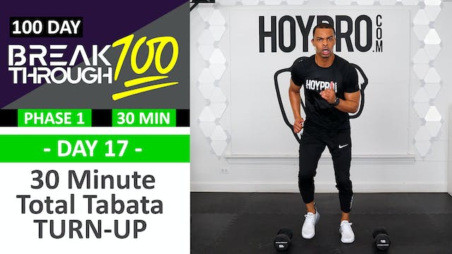 #17 - 30 Minute TURN UP Tabata & Toni...