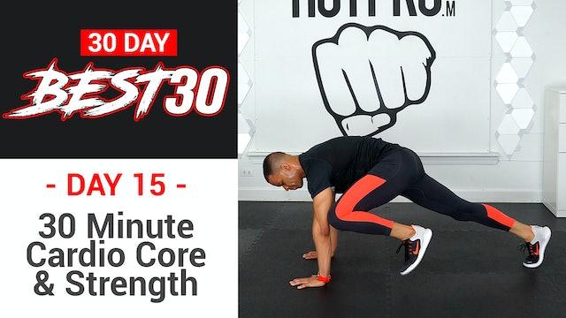 30 Minute Hi-Low Core Strength & Cardio - Best30 #15