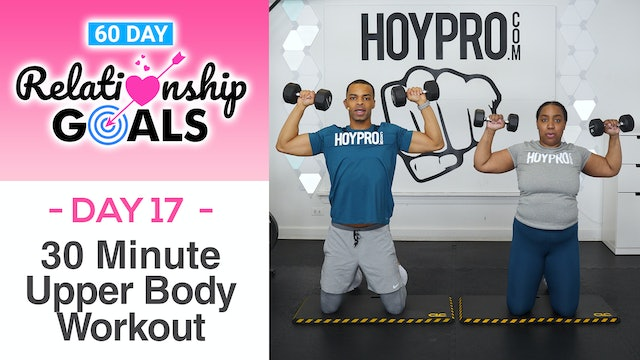 30 Minute HONOR Upper Body Workout - Relationship Goals #17