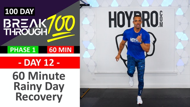 #12 - 60 Minute Rainy Day Light Recovery Workout - Breakthrough100