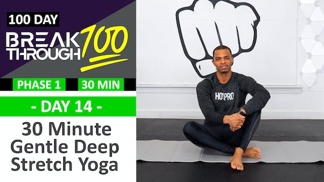#14 - 30 Minute Gentle Deep Yoga Stre...
