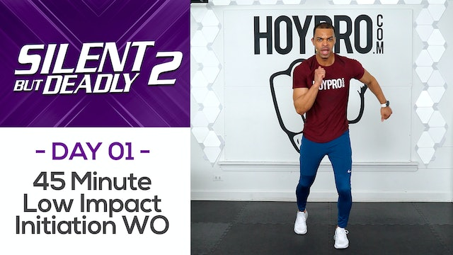 45 Minute Low Impact High Intensity Initiation - SBD2 #01