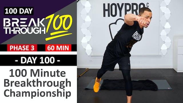#100 - 100 Minute Breakthrough 100 Ch...