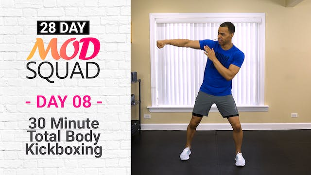 30 Minute Kickboxing Workout - Mod Squad #08