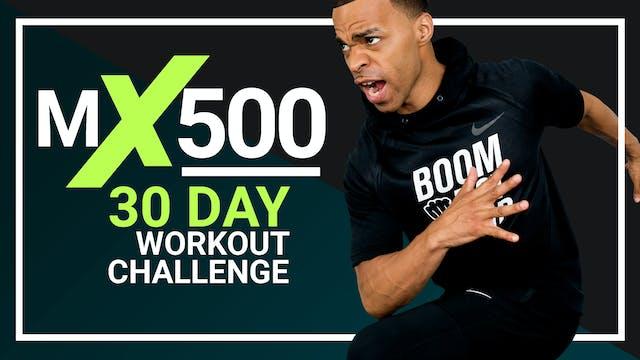 MX500 - 30 Day 500 Calorie Workout Program