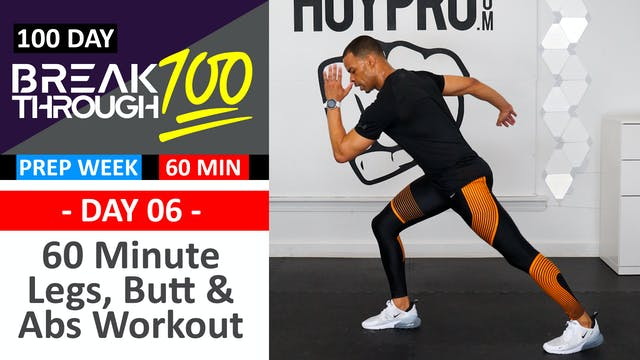 #06 - 60 Minute Legs Butt & Abs Workout - Breakthrough100