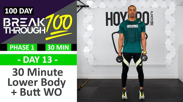 #13 - 30 Minute Lower Body Legs & But...
