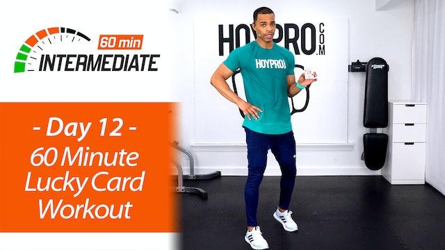 60 Minute Lucky Card Workout - Intermediate 60 #12