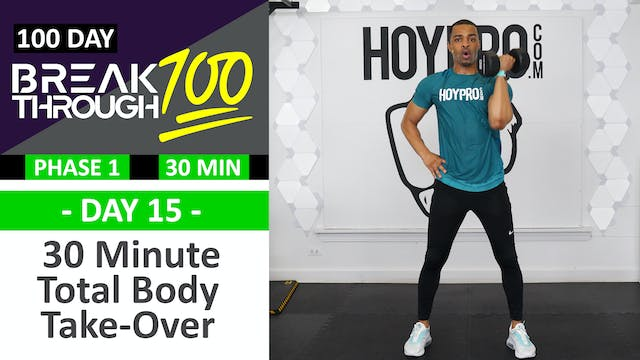 #15 - 30 Minute Total Body Take-Over ...