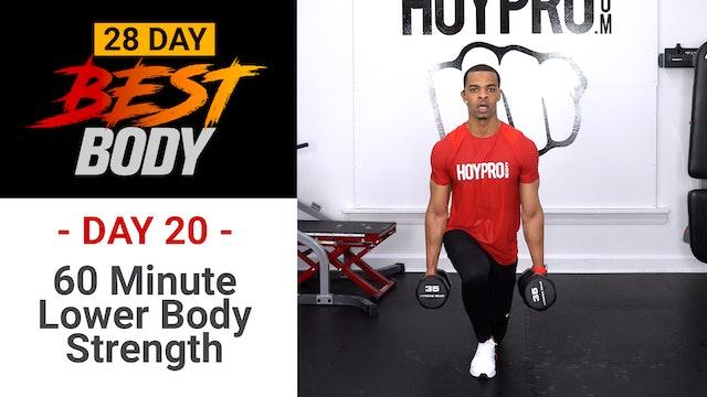 60 Minute Lower Body Strength & Plyo Workout - Best Body #20