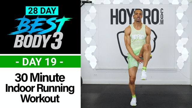 30 Minute Indoor Running Cardio Workout + Abs - Best Body 3 #19