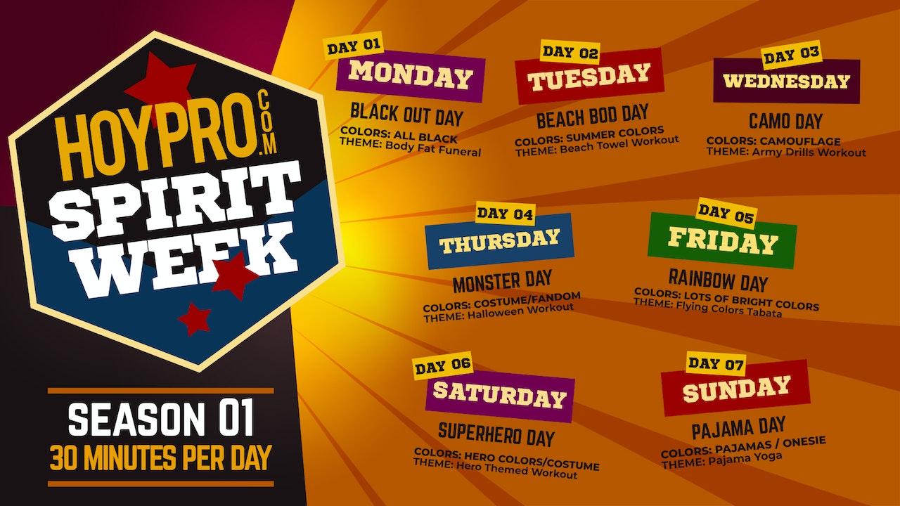 HoyPRO Spirit Week - Season 01