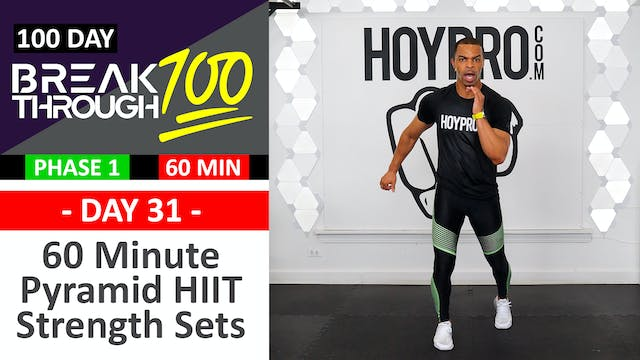 #31 - 60 Minute Pyramid HIIT Strength...
