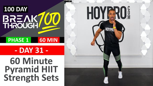 #31 - 60 Minute Pyramid HIIT Strength Sets Workout + Abs - Breakthrough100