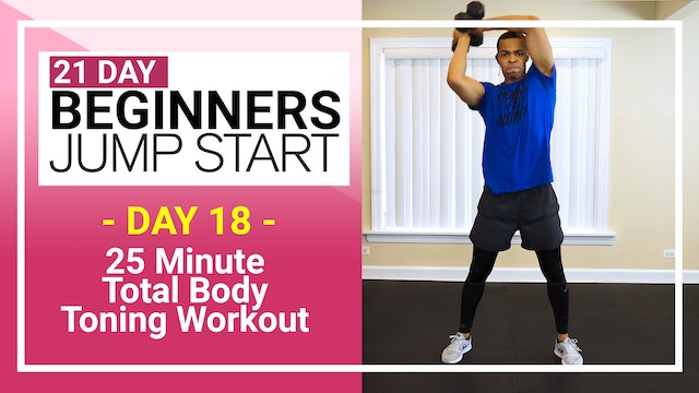 Day 18 - 25 Minute Total Beginners Toning Workout