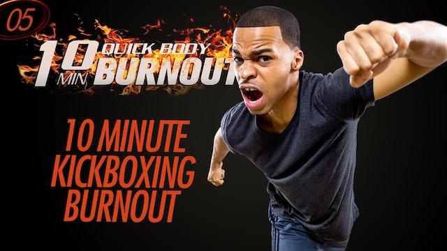 005 - 10 Minute Killer Quick Cardio Kickboxing Workout