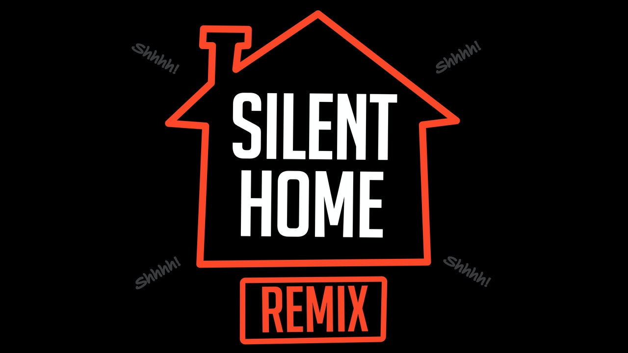 Silent Home REMIX - 30 Day Workout Playlist