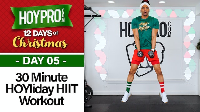 30 Minute Happy HOY-lidays Tabata Workout - 12 Days of Christmas #05