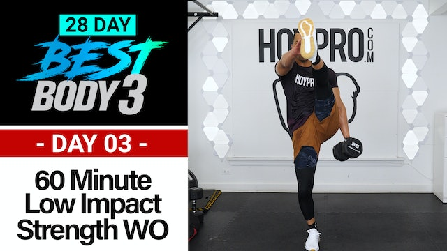 60 Minute Low Impact Strength Workout + Abs - Best Body 3 #03