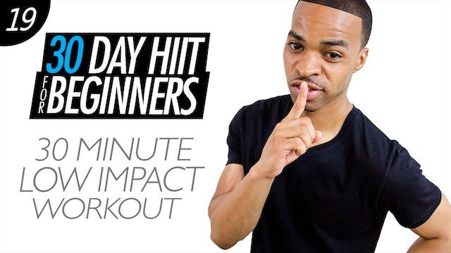 Beginners #19 - 30 Minute Low Impact Cardio HIIT