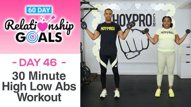 30 Minute FRIENDSHIP Hi-Low Abs Workout - Relationship Goals #46