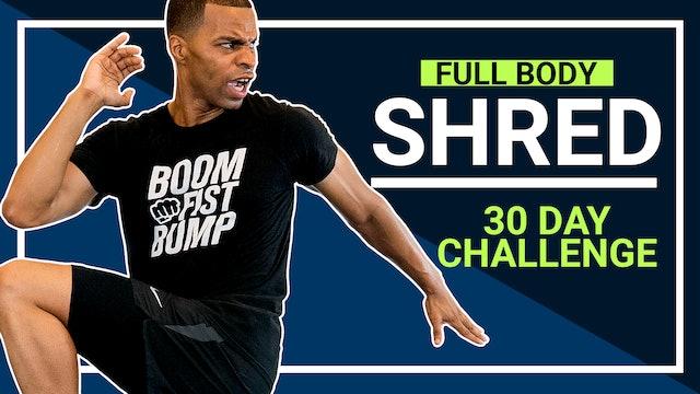 Full Body Shred - 30 Day Workout Program