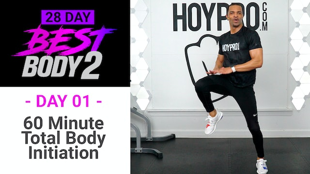 60 Minute Best Body Initiation - Total Body Workout + Abs - Best Body 2 #01