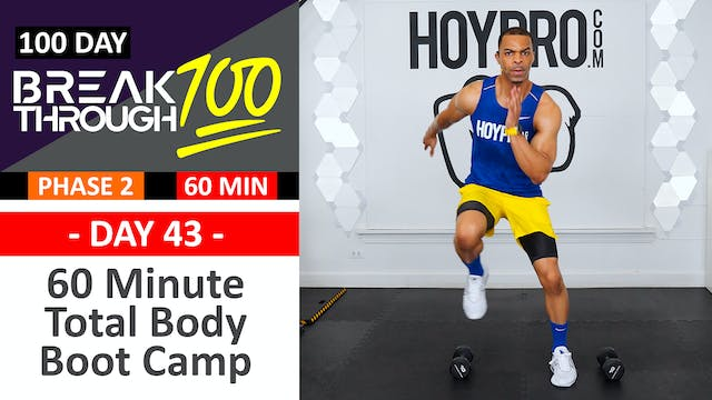 #43 - 60 Minute Total Body Boot Camp + Abs Workout - Breakthrough100