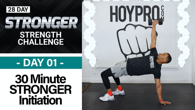 30 Minute STRONGER Total Body Strength Initiation - STRONGER #01