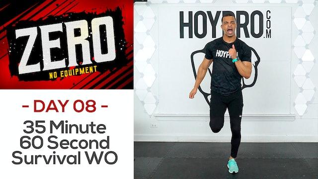 35 Minute 60 Second Sweat Survival - ZERO #08