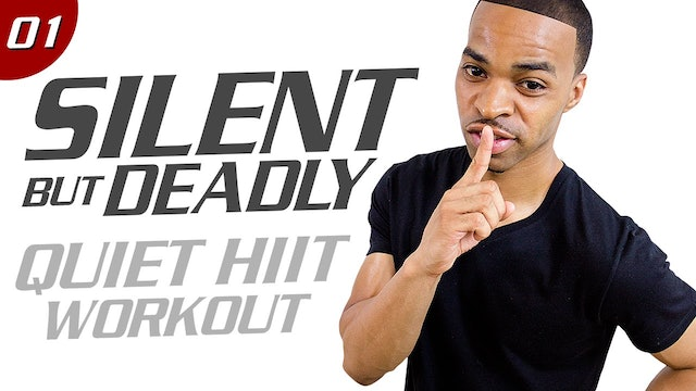 Silent But Deadly - 28 Day Low Impact Program (Classic - 2015)