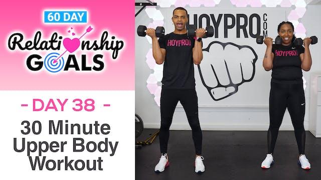30 Minute POWER Upper Body Strength Workout - Relationship Goals #38