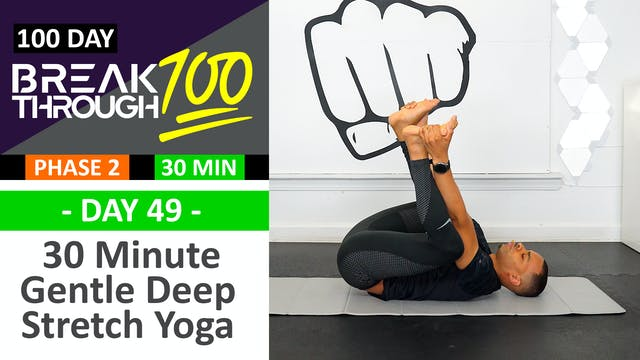 #49 - 30 Minute Gentle Deep Yoga Stre...