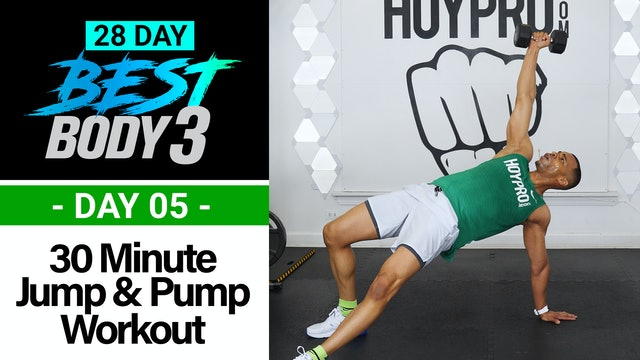 30 Minute Dumbbell Jump & Pump Workout w/ Abs - Best Body 3 #05