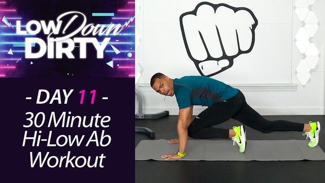 30 Minute CORE - High Low Full Body Six-Pack Ab Workout - Low Down #11
